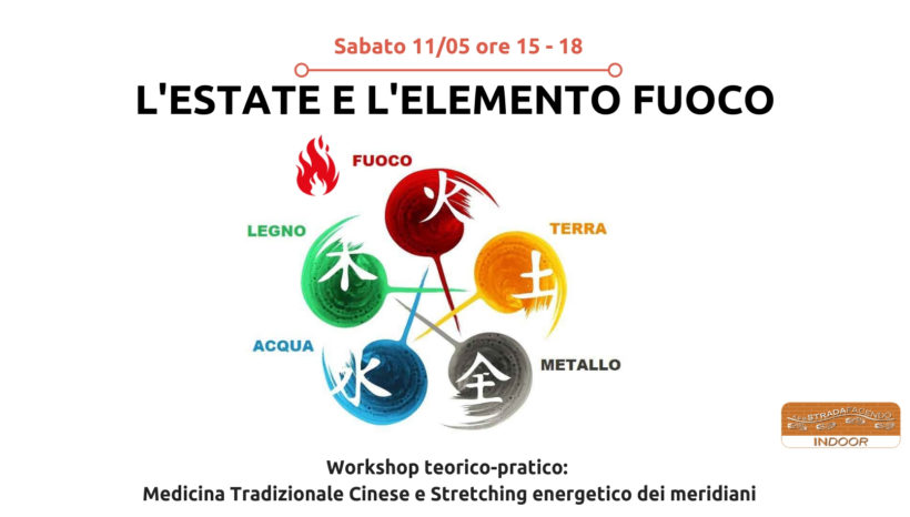 L'estate e l'elemento fuoco [workshop Stretching energetico dei meridiani]