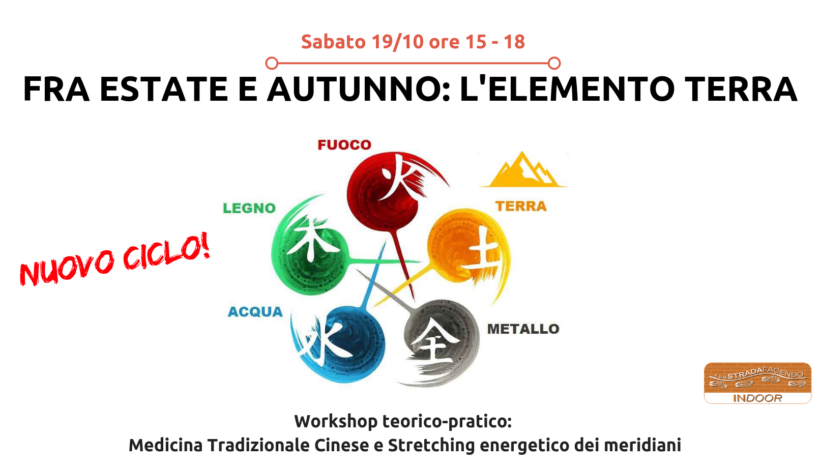 Fra estate e autunno: l'elemento terra [workshop Stretching energetico dei meridiani]