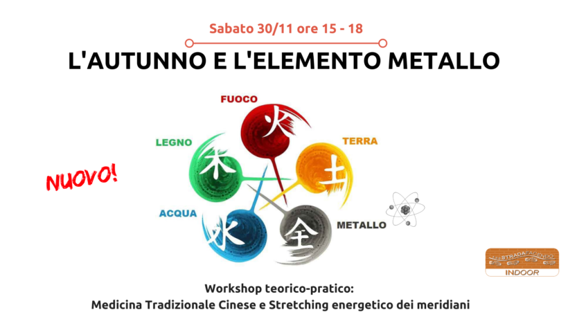 L'autunno: l'elemento metallo [workshop Stretching energetico dei meridiani]