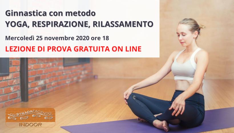 Ginnastica con metodo Yoga, respirazione e rilassamento [lezione prova gratuita]