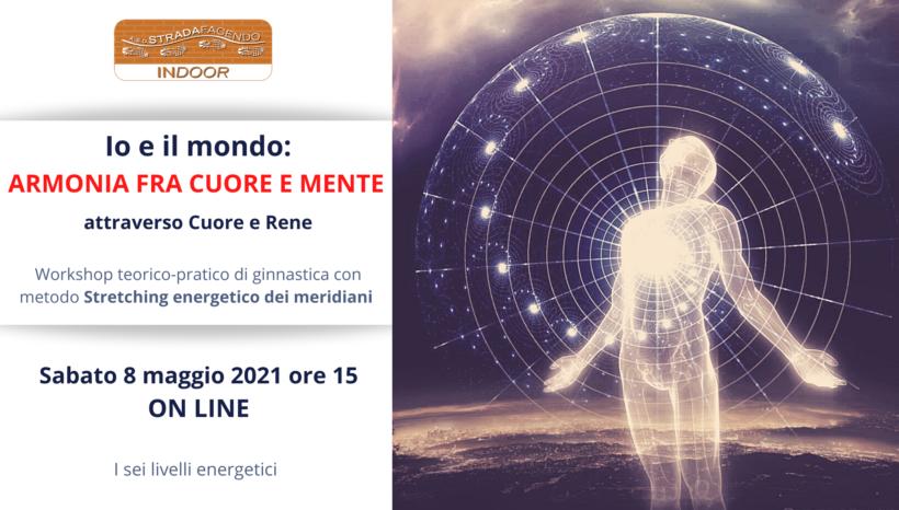 Io e il mondo: armonia fra cuore e mente (Cuore e Rene) | Stretching [workshop]